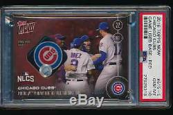 2016 Topps Now 615E 2/10 Red Chicago Cubs NLCS Wrigley Relic World Series PSA 10